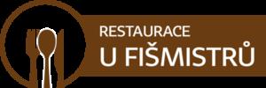 Restaurace u Fišmistrů